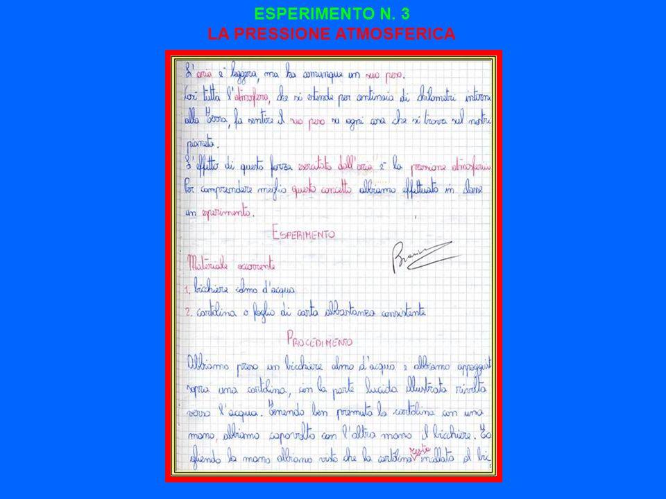 ESPERIMENTO N. 3 LA PRESSIONE ATMOSFERICA