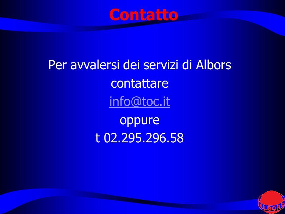 Contatto Per avvalersi dei servizi di Albors contattare info@toc.it oppure t 02.295.296.58
