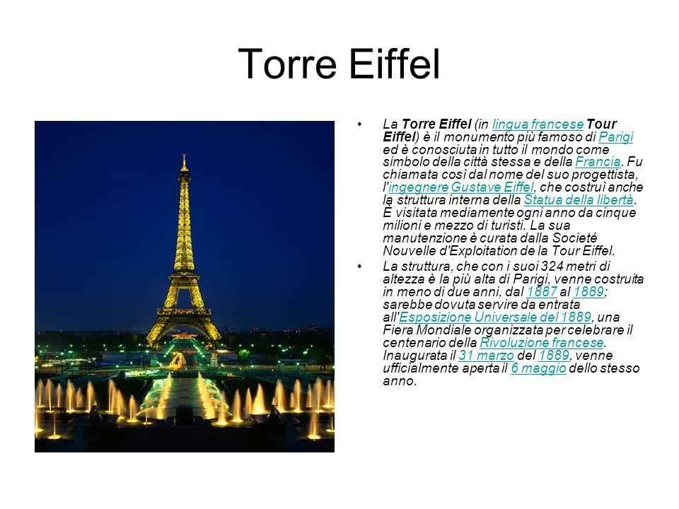 Torre Eiffel La Torre Eiffel (in lingua francese Tour Eiffel) è il monumento più famoso di Parigi ed è conosciuta in tutto il mondo come simbolo della