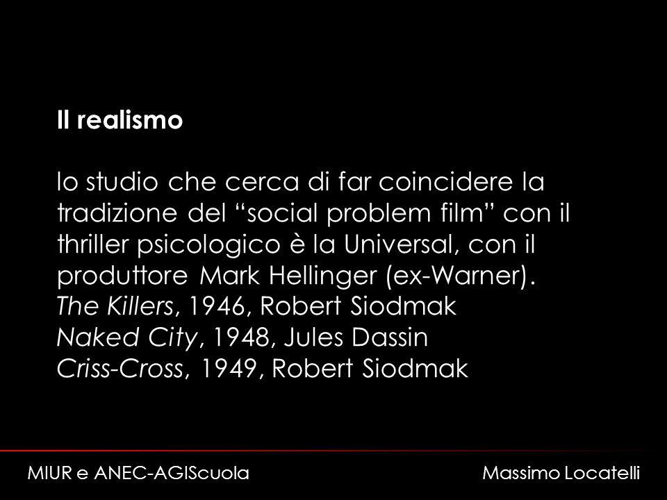 Il realismo lo studio che cerca di far coincidere la tradizione del social problem film con il thriller psicologico è la Universal, con il produttore Mark Hellinger (ex-Warner).
