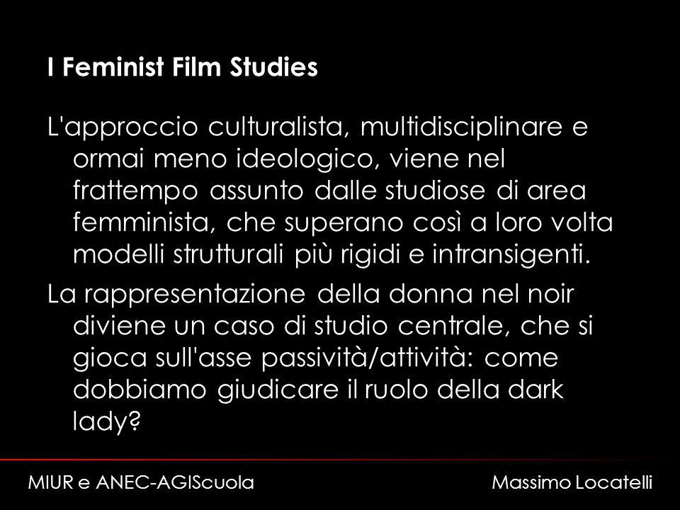 I Feminist Film Studies L approccio culturalista, multidisciplinare e ormai meno ideologico, viene nel frattempo assunto dalle studiose di area femminista, che superano così a loro volta modelli strutturali più rigidi e intransigenti.