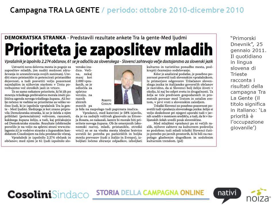 Campagna TRA LA GENTE / periodo: ottobre 2010-dicembre 2010 Primorski Dnevnik, 25 gennaio 2011.