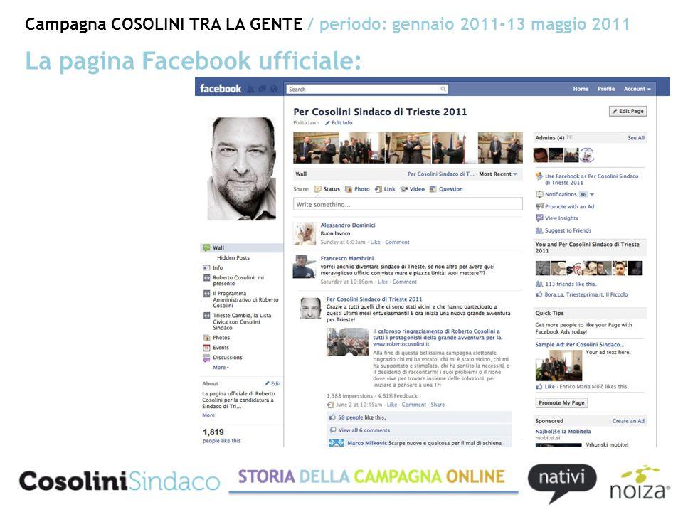 Campagna COSOLINI TRA LA GENTE / periodo: gennaio 2011-13 maggio 2011 La pagina Facebook ufficiale: