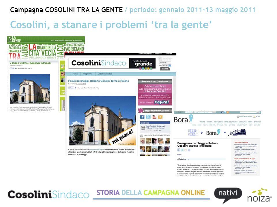 Campagna COSOLINI TRA LA GENTE / periodo: gennaio 2011-13 maggio 2011 Cosolini, a stanare i problemi tra la gente