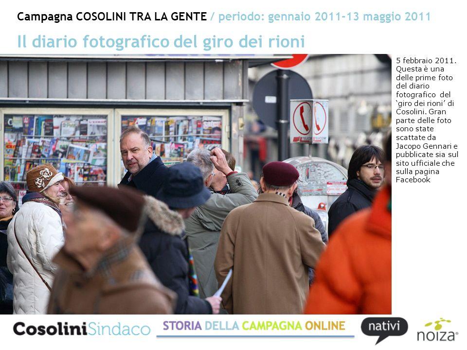 Campagna COSOLINI TRA LA GENTE / periodo: gennaio 2011-13 maggio 2011 Il diario fotografico del giro dei rioni 5 febbraio 2011.