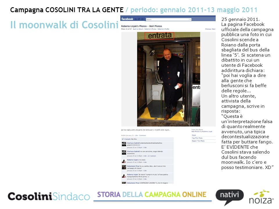 Campagna COSOLINI TRA LA GENTE / periodo: gennaio 2011-13 maggio 2011 25 gennaio 2011.