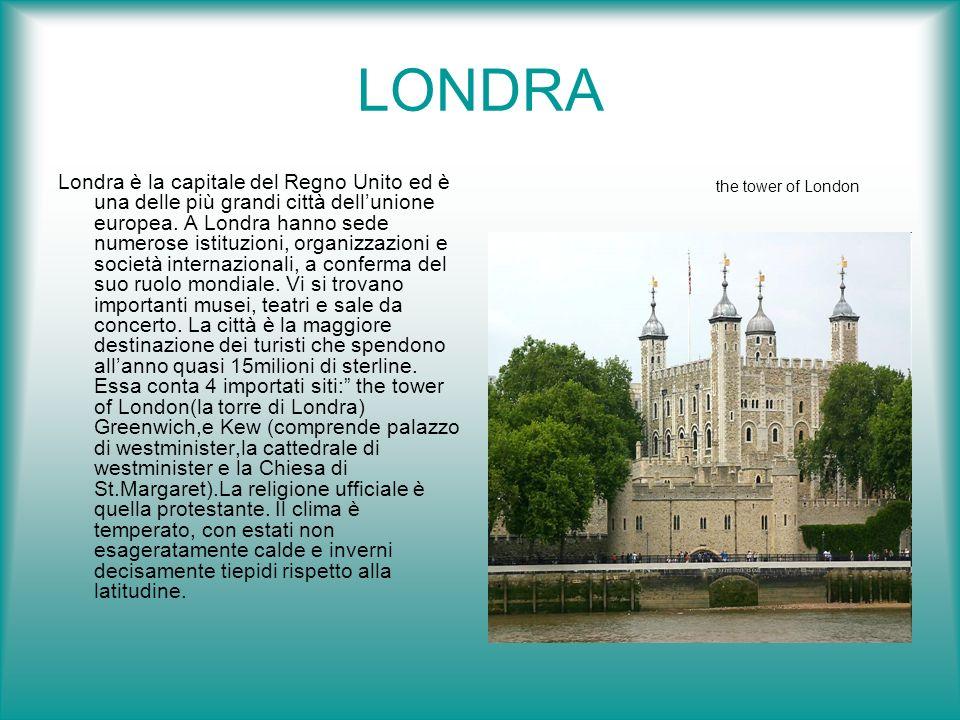 LONDRA Londra è la capitale del Regno Unito ed è una delle più grandi città dellunione europea. A Londra hanno sede numerose istituzioni, organizzazio