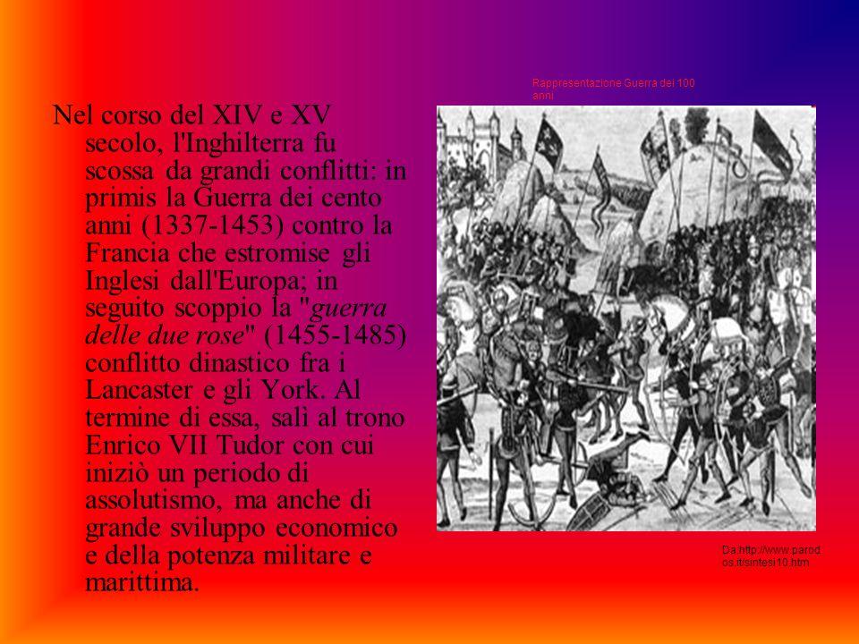 Nel corso del XIV e XV secolo, l'Inghilterra fu scossa da grandi conflitti: in primis la Guerra dei cento anni (1337-1453) contro la Francia che estro