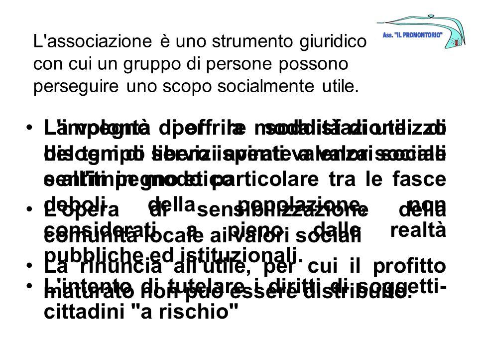 L associazione è uno strumento giuridico con cui un gruppo di persone possono perseguire uno scopo socialmente utile.