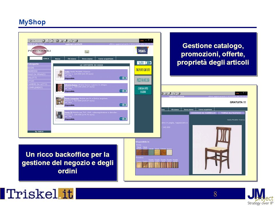 9 MyVortal Interfaccia grafica semplice ed intuitiva ed un backoffice completo per la gestione Possibilità di generare Vortal per confederare i siti dei propri clienti