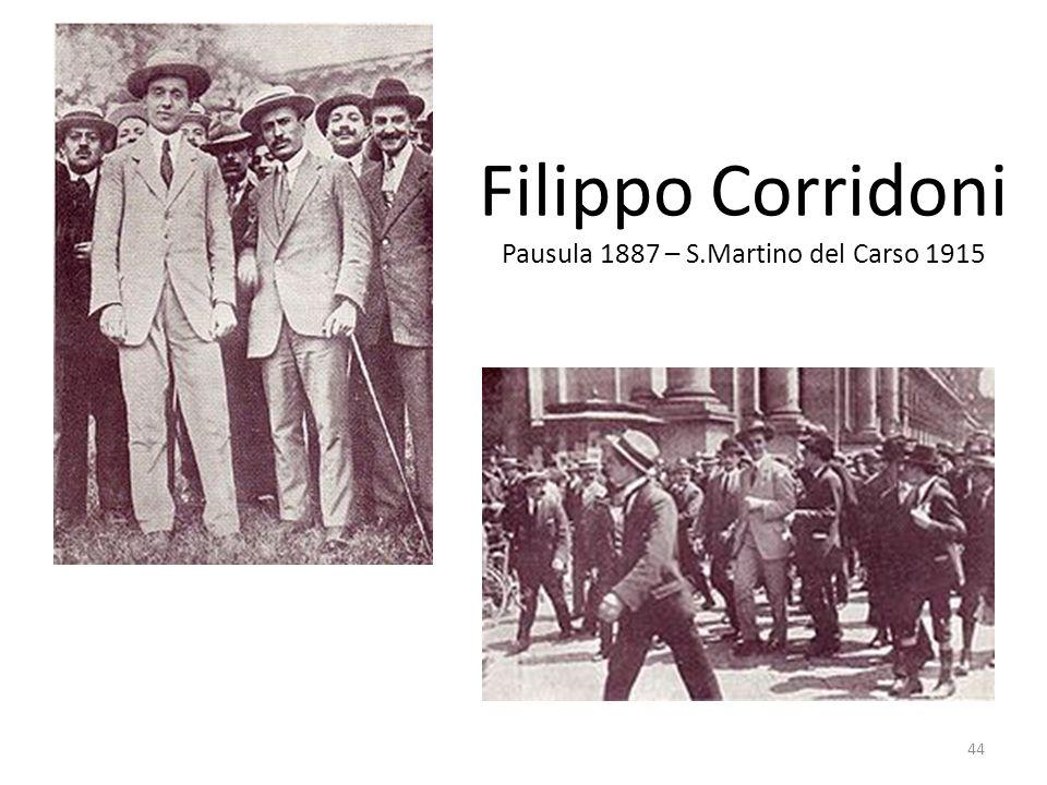 44 Filippo Corridoni Pausula 1887 – S.Martino del Carso 1915