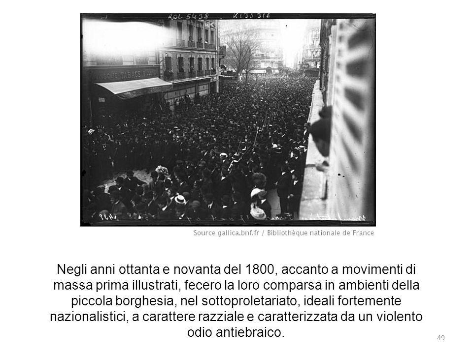 49 Negli anni ottanta e novanta del 1800, accanto a movimenti di massa prima illustrati, fecero la loro comparsa in ambienti della piccola borghesia,