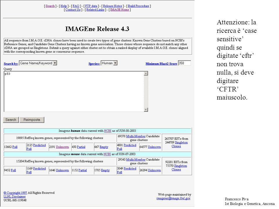 Attenzione: la ricerca è case sensitive quindi se digitate cftr non trova nulla, si deve digitare CFTR maiuscolo.