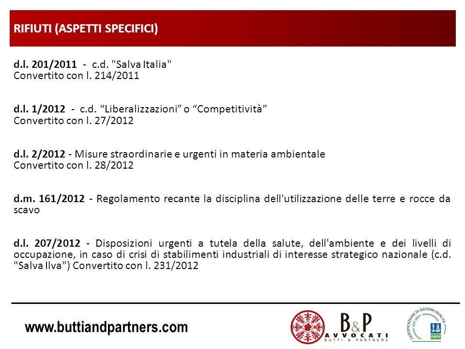 www.buttiandpartners.com RIFIUTI (ASPETTI SPECIFICI) d.l. 201/2011 - c.d.
