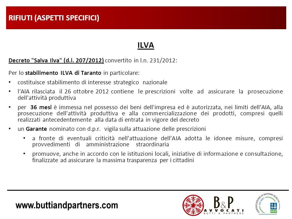 www.buttiandpartners.com RIFIUTI (ASPETTI SPECIFICI) ILVA Decreto Salva Ilva (d.l.