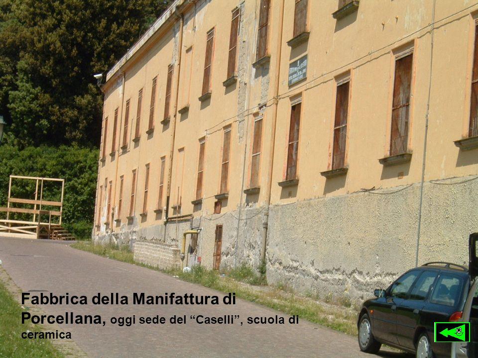 Fabbrica della Manifattura di Porcellana, oggi sede del Caselli, scuola di ceramica