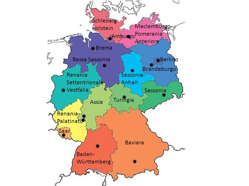 Baviera Renania- Palatinato Saar Turingia Schleswig- Holstein Sassonia- Anhalt Sassonia Baden- Württemberg Brandeburgo Meclemburgo- Pomerania Anterior