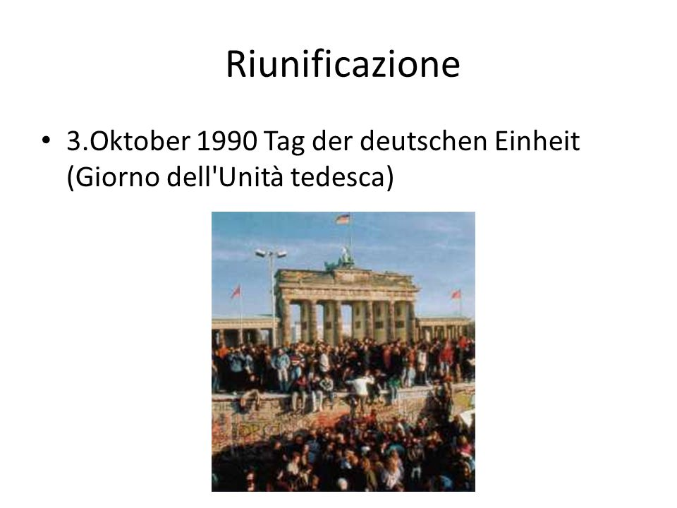 Riunificazione 3.Oktober 1990 Tag der deutschen Einheit (Giorno dell'Unità tedesca)