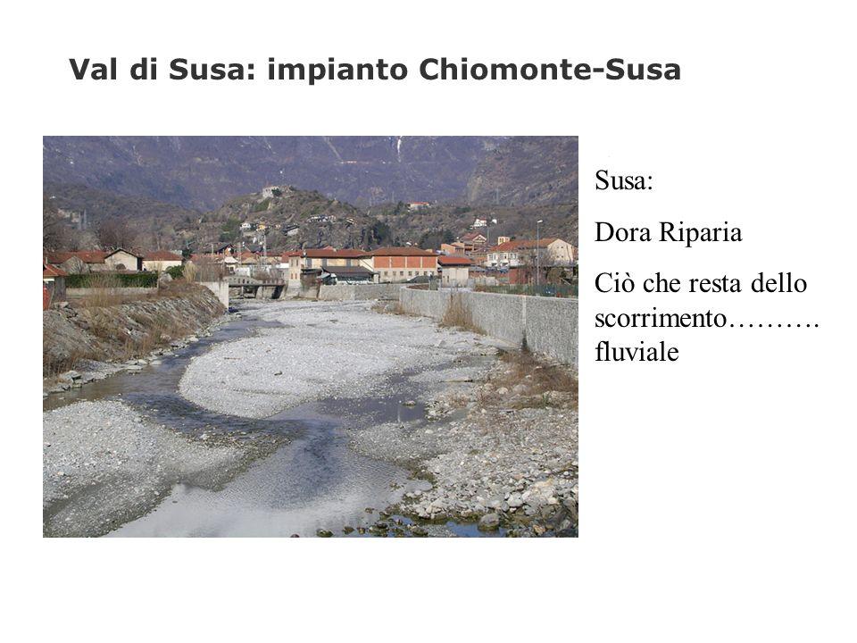 Val di Susa: impianto Chiomonte-Susa L'impianto (salto 128 metri) è ad acqua fluente, con una vasca di carico a regolazione oraria e sfrutta le acque