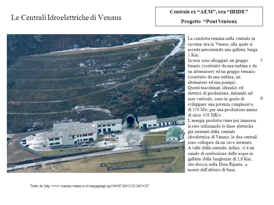 Sempre parlando di Centrali Idroelettriche A questa stazione fanno capo le due linee da 380.000 V che collegano l impianto di produzione, una alla stazione di distribuzione di Piossasco (TO), l altra all impianto francese di Villarodin (F).