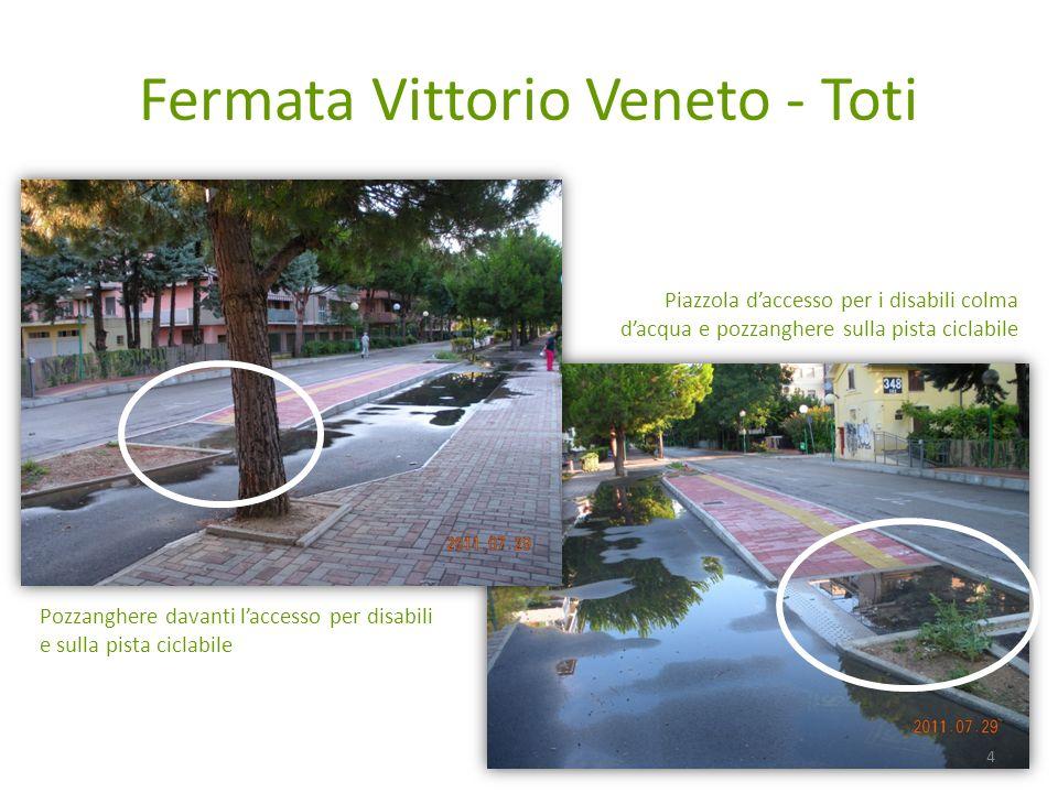 Fermata Vittorio Veneto - Toti Pozzanghere davanti laccesso per disabili e sulla pista ciclabile Piazzola daccesso per i disabili colma dacqua e pozzanghere sulla pista ciclabile 4