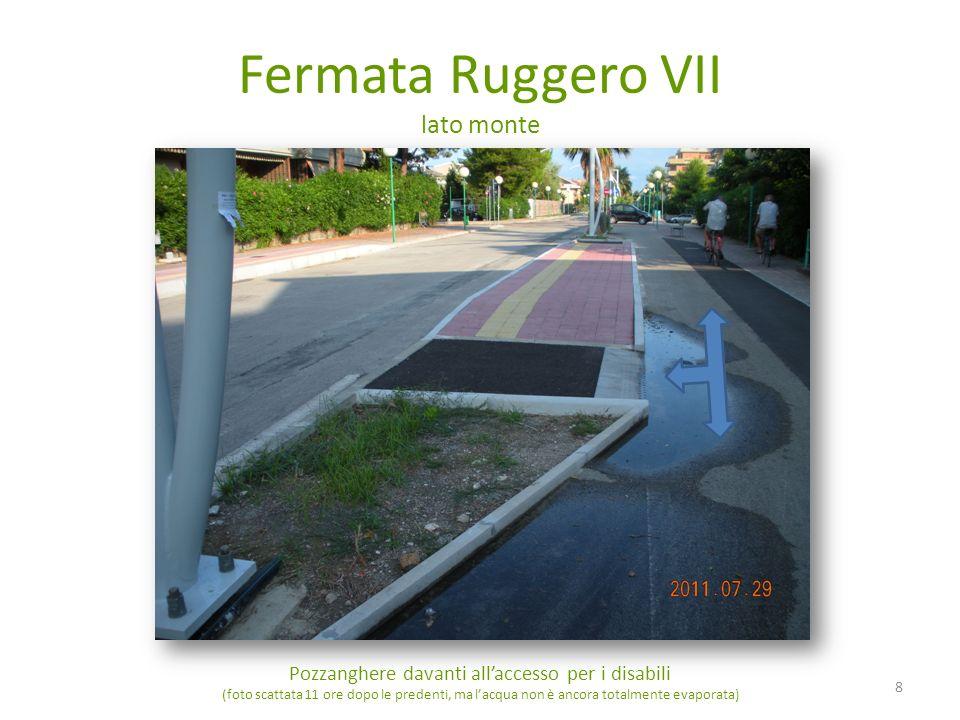Fermata Ruggero VII lato monte Pozzanghere davanti allaccesso per i disabili (foto scattata 11 ore dopo le predenti, ma lacqua non è ancora totalmente evaporata) 8