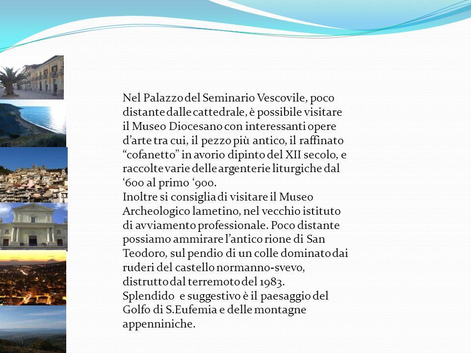 Nel Palazzo del Seminario Vescovile, poco distante dalle cattedrale, è possibile visitare il Museo Diocesano con interessanti opere darte tra cui, il