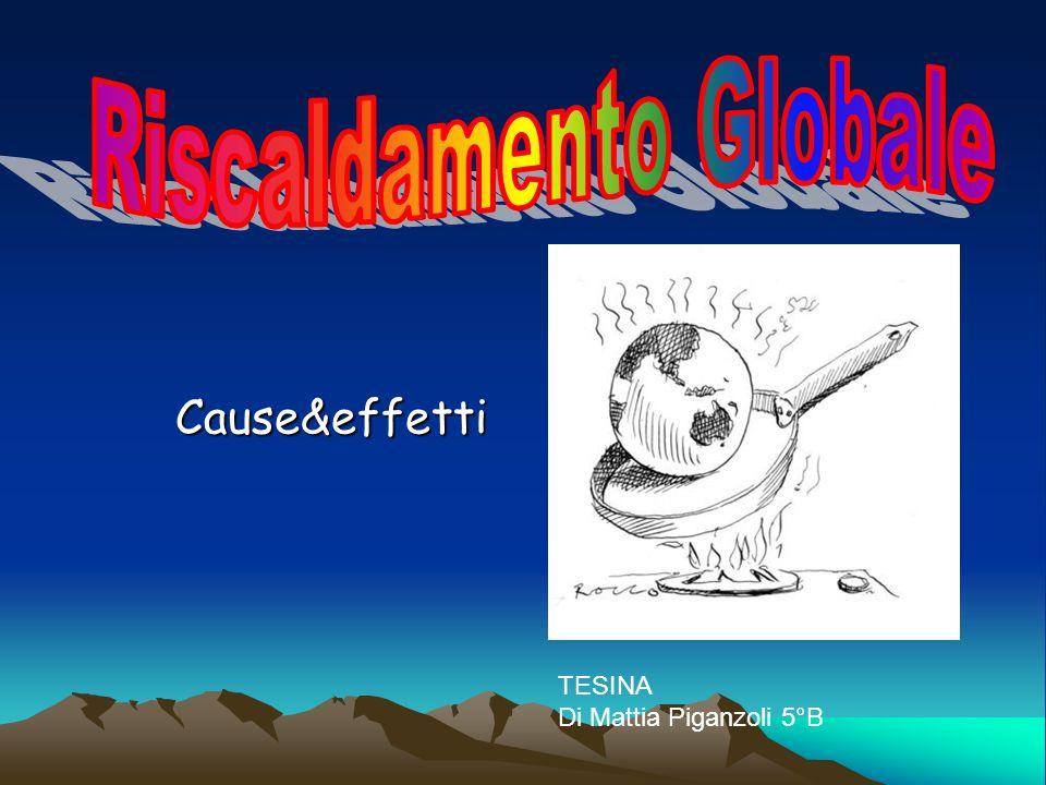 Cause&effetti TESINA Di Mattia Piganzoli 5°B