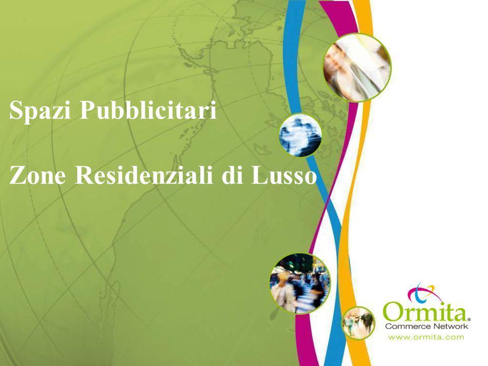 Spazi Pubblicitari Zone Residenziali di Lusso
