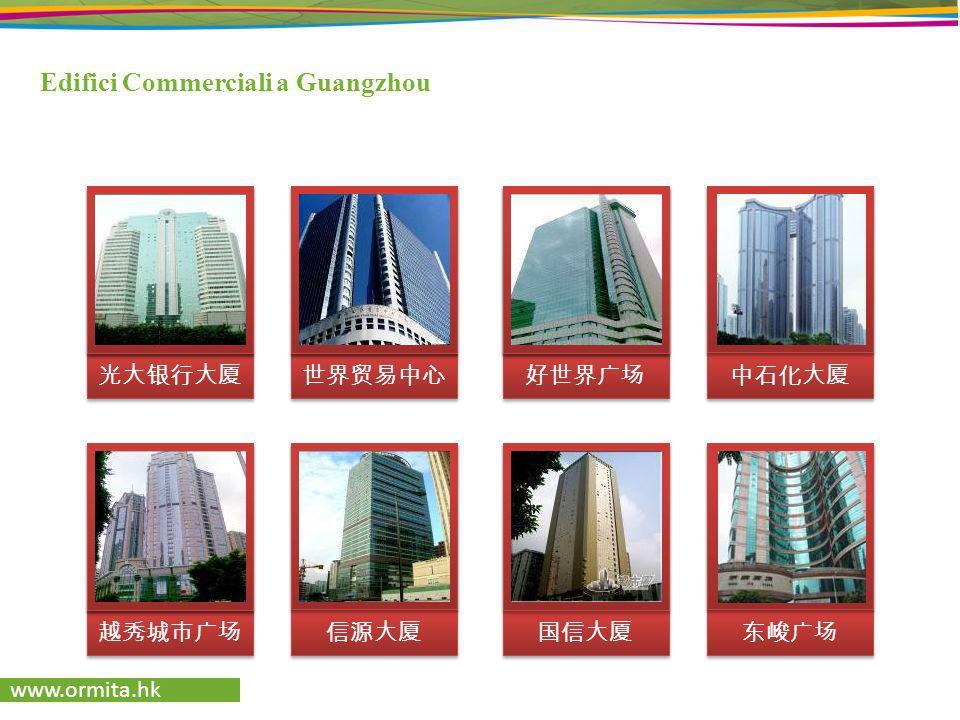 www.ormita.hk Edifici Commerciali a Guangzhou