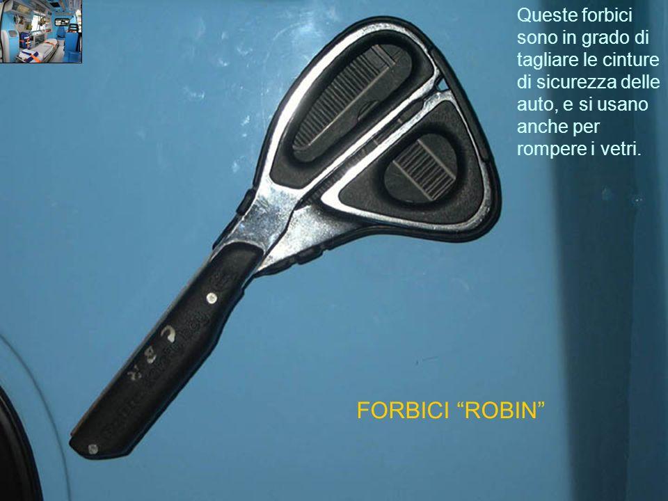 FORBICI ROBIN Queste forbici sono in grado di tagliare le cinture di sicurezza delle auto, e si usano anche per rompere i vetri.