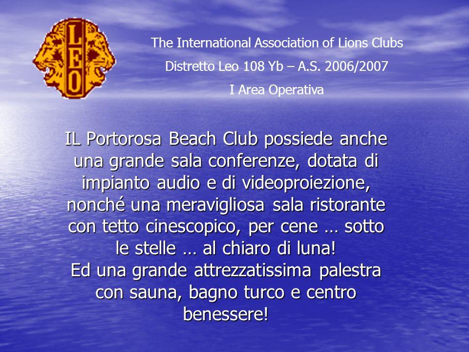 IL Portorosa Beach Club possiede anche una grande sala conferenze, dotata di impianto audio e di videoproiezione, nonché una meravigliosa sala ristorante con tetto cinescopico, per cene … sotto le stelle … al chiaro di luna.