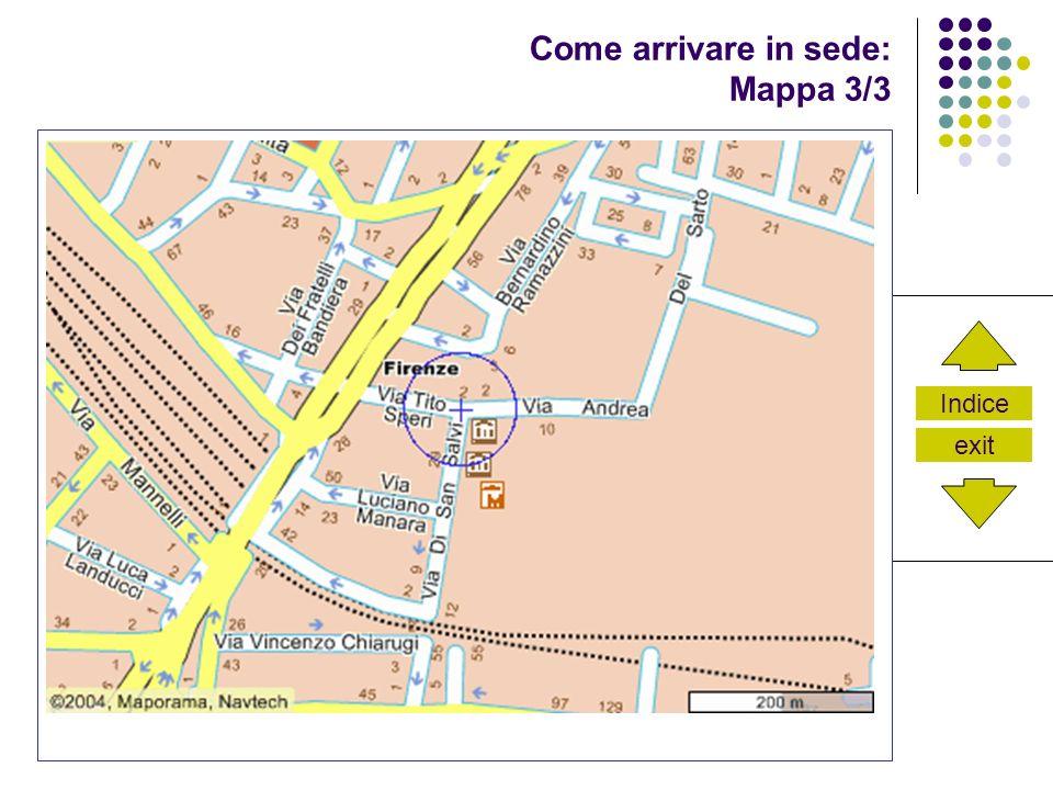 Indice exit Come arrivare in sede: Mappa 3/3