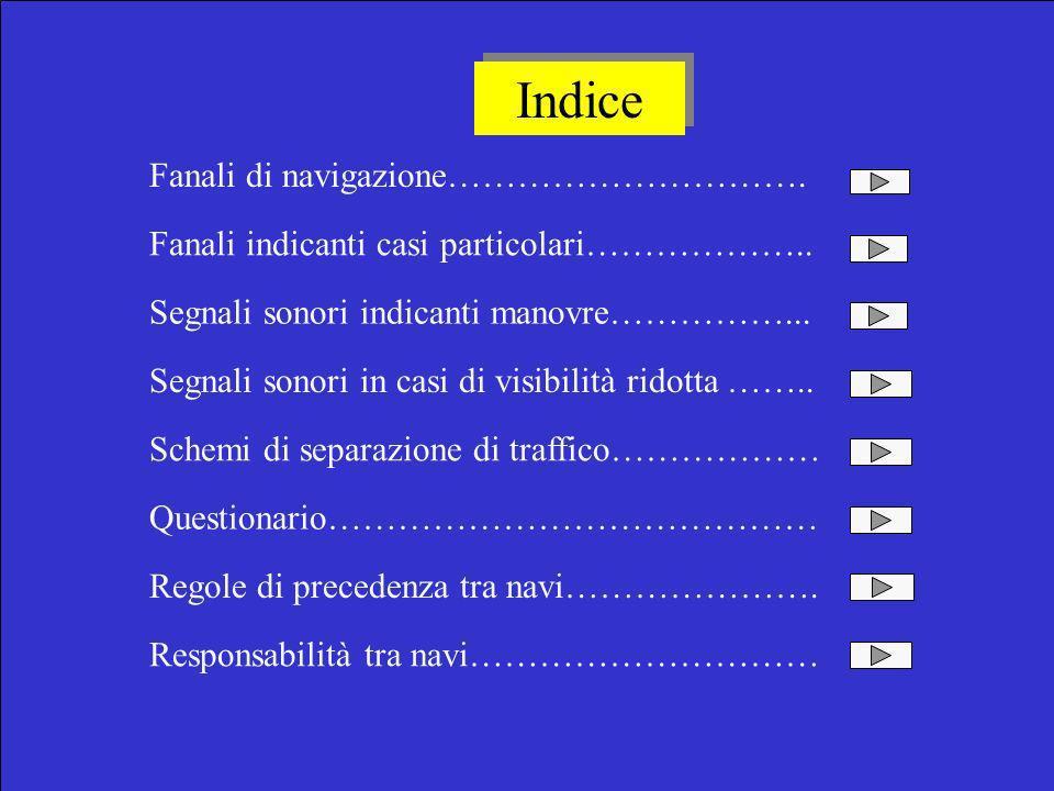Indice Fanali di navigazione………………………….Fanali indicanti casi particolari………………..