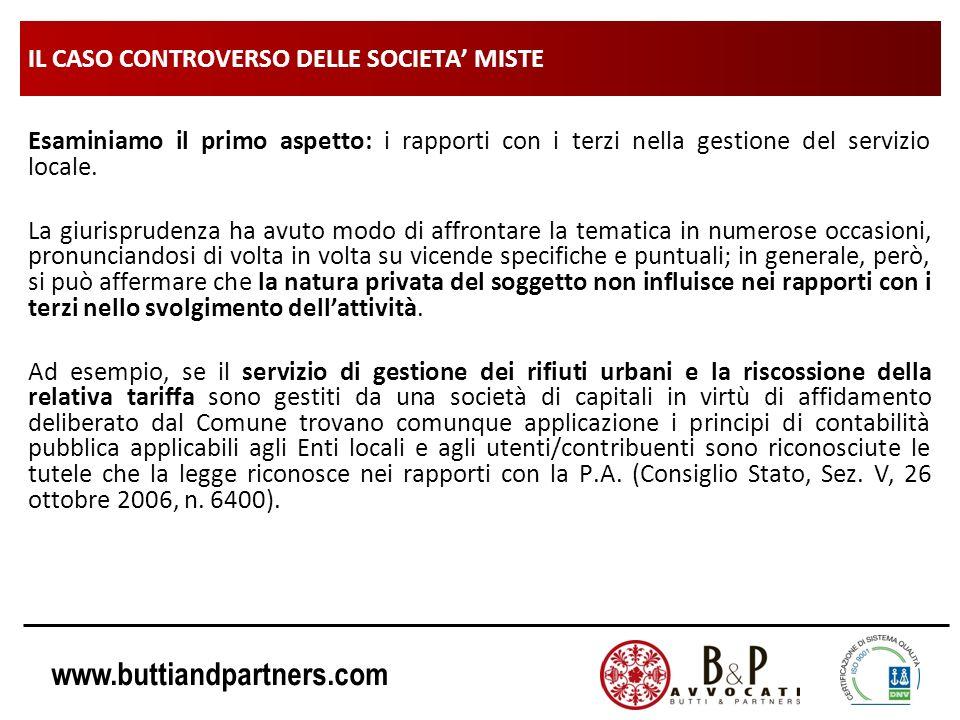 www.buttiandpartners.com IL CASO CONTROVERSO DELLE SOCIETA MISTE Esaminiamo il primo aspetto: i rapporti con i terzi nella gestione del servizio local