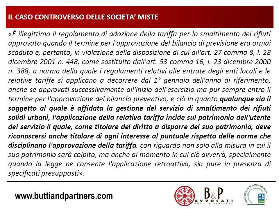 www.buttiandpartners.com IL CASO CONTROVERSO DELLE SOCIETA MISTE «È illegittimo il regolamento di adozione della tariffa per lo smaltimento dei rifiut