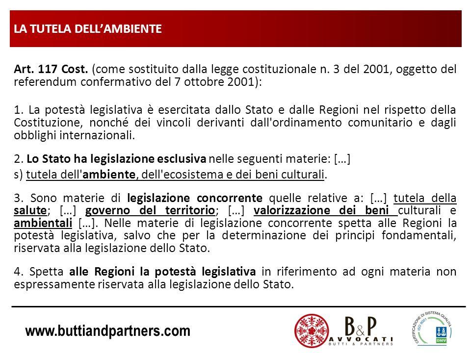 www.buttiandpartners.com LA TUTELA DELLAMBIENTE Art. 117 Cost. (come sostituito dalla legge costituzionale n. 3 del 2001, oggetto del referendum confe