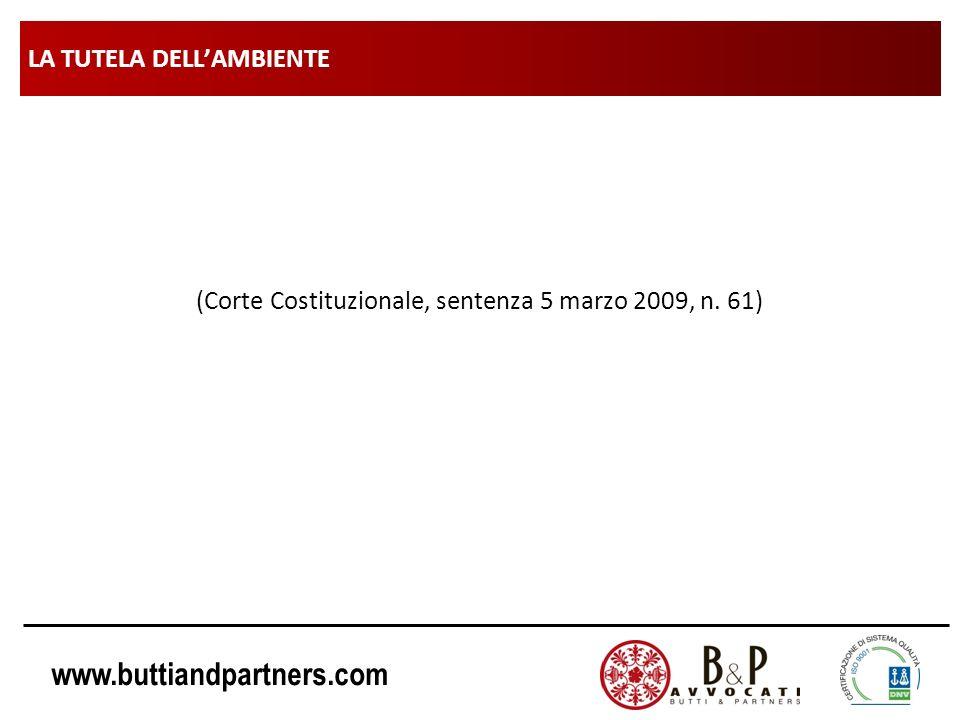 www.buttiandpartners.com LA TUTELA DELLAMBIENTE (Corte Costituzionale, sentenza 5 marzo 2009, n. 61)