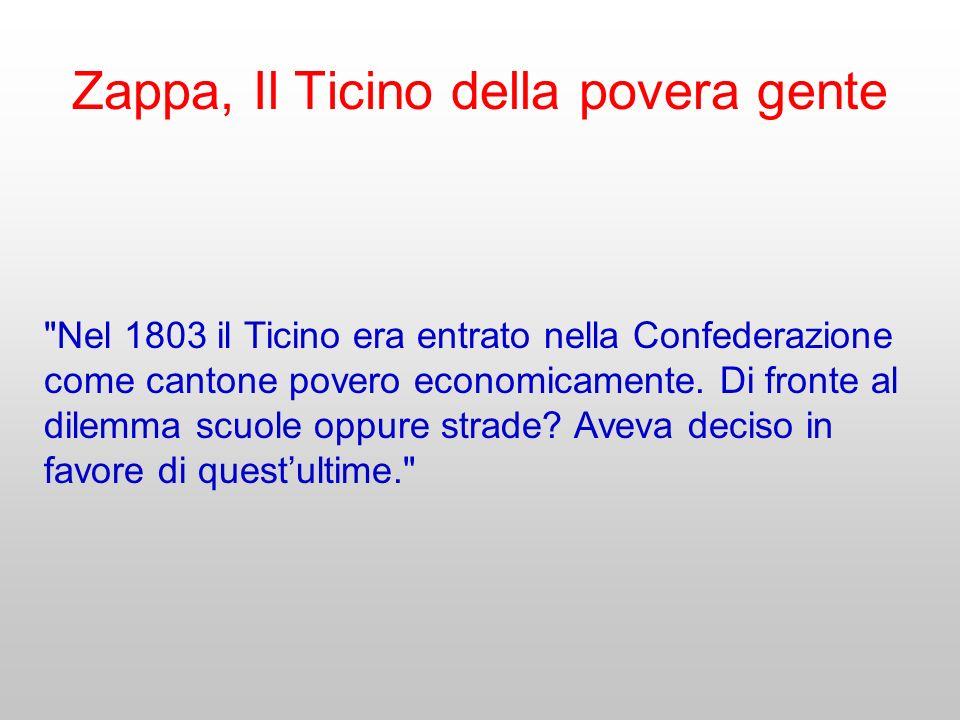 Zappa, Il Ticino della povera gente