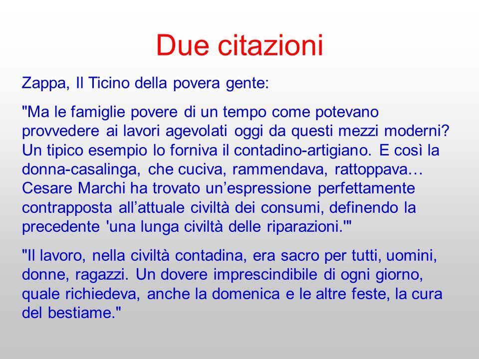 Due citazioni Zappa, Il Ticino della povera gente: