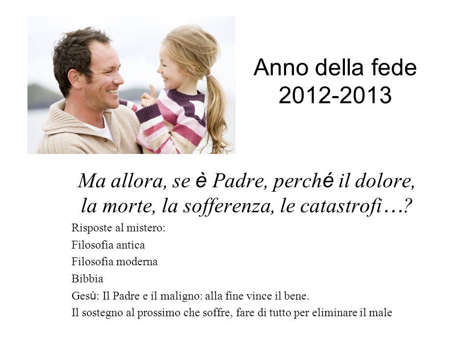 Fede e religione Fede e scienza Galileo Galilei Anno della fede 2012-2013