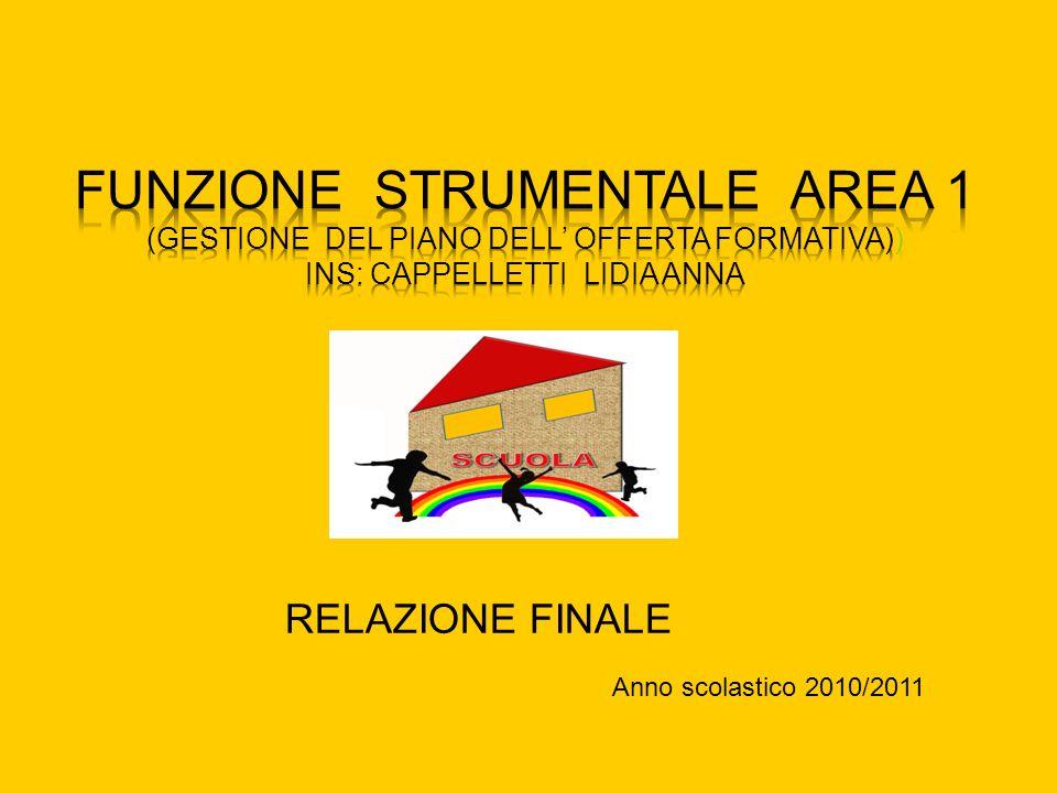 RELAZIONE FINALE Anno scolastico 2010/2011
