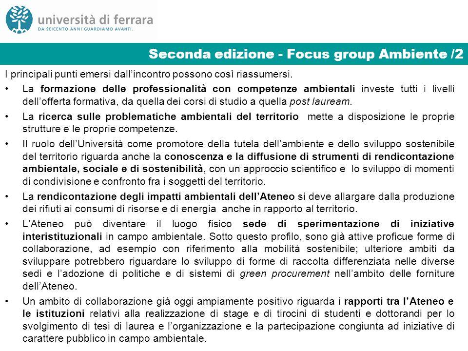 Seconda edizione - Focus group Ambiente /2 I principali punti emersi dallincontro possono così riassumersi. La formazione delle professionalità con co