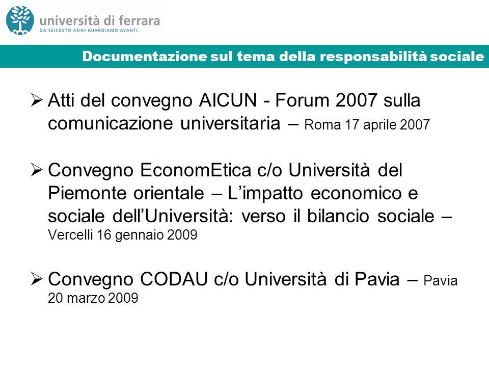 Documentazione sul tema della responsabilità sociale Atti del convegno AICUN - Forum 2007 sulla comunicazione universitaria – Roma 17 aprile 2007 Conv