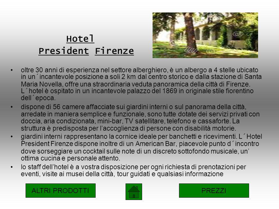 Hotel President Firenze oltre 30 anni di esperienza nel settore alberghiero, è un albergo a 4 stelle ubicato in un´incantevole posizione a soli 2 km dal centro storico e dalla stazione di Santa Maria Novella, offre una straordinaria veduta panoramica della città di Firenze.