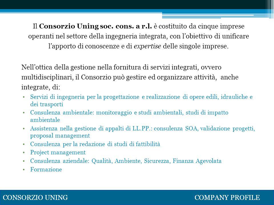 Il Consorzio Uning soc. cons. a r.l. è costituito da cinque imprese operanti nel settore della ingegneria integrata, con lobiettivo di unificare lappo