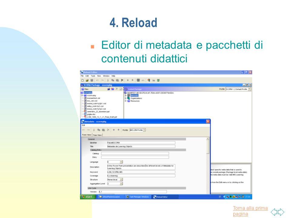 Torna alla prima pagina 4. Reload n Editor di metadata e pacchetti di contenuti didattici