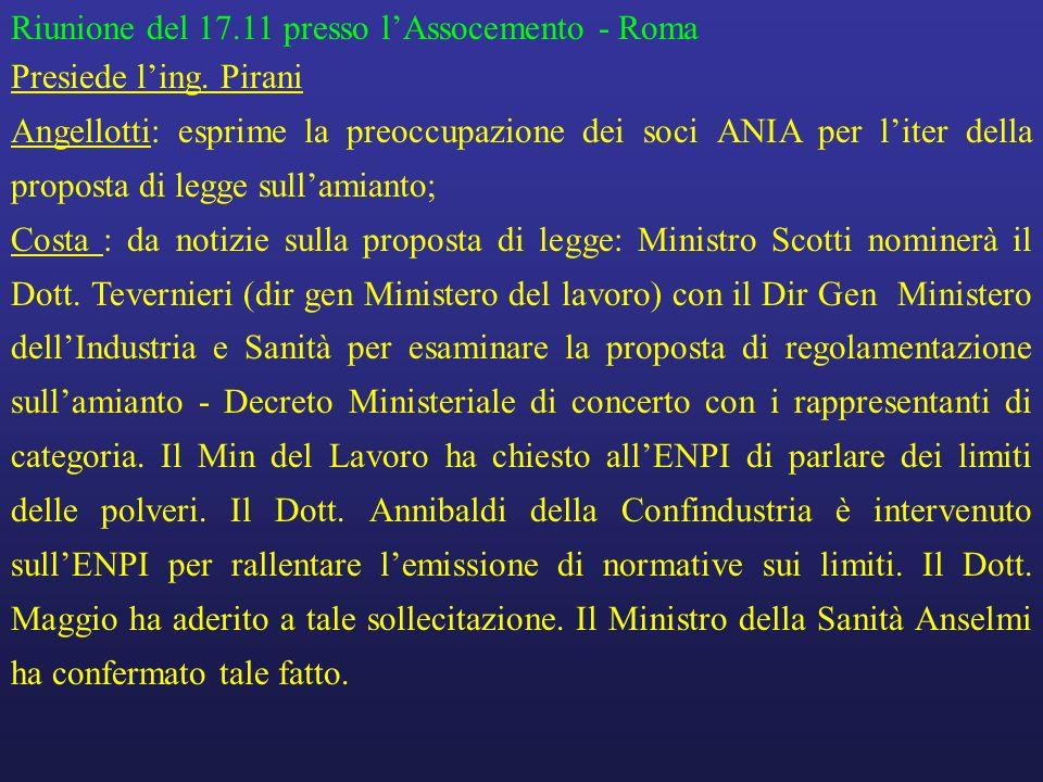 Riunione del 17.11 presso lAssocemento - Roma Presiede ling.