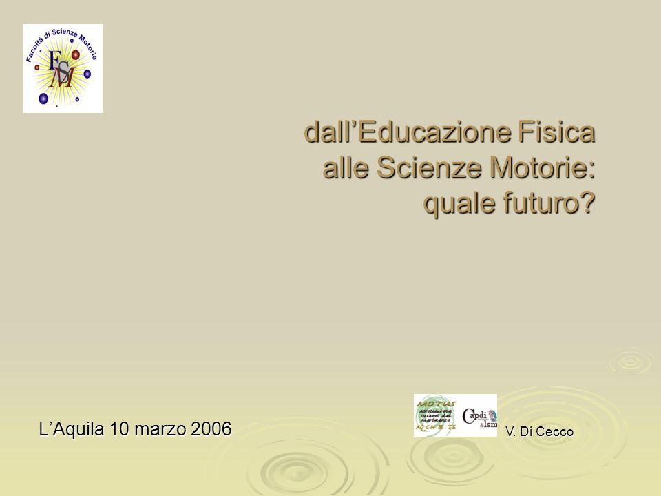 dallEducazione Fisica alle Scienze Motorie: quale futuro.