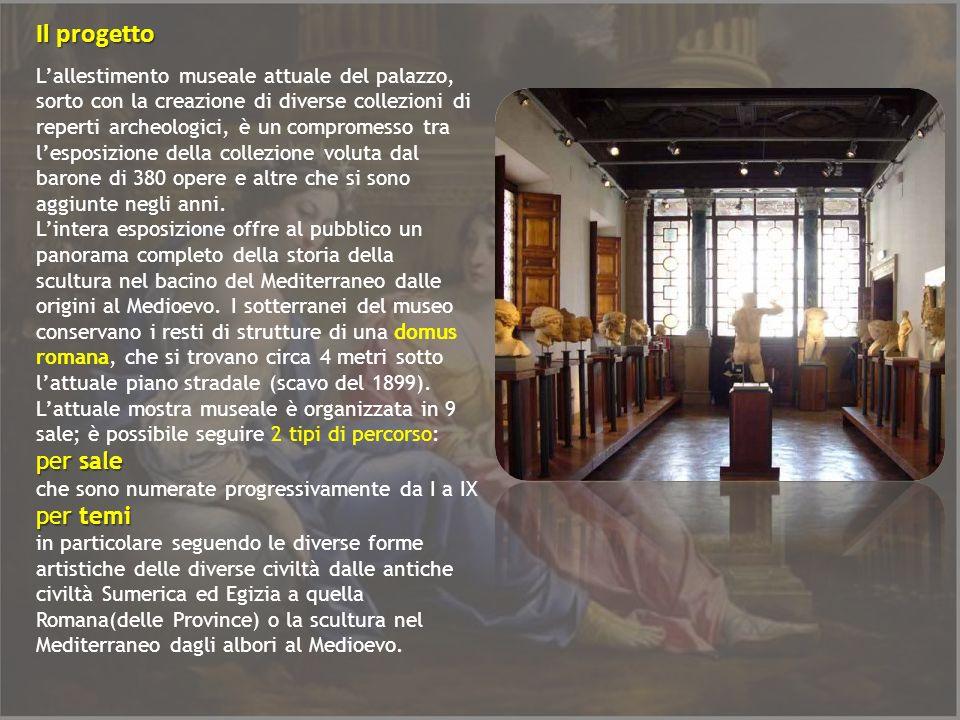 Lallestimento museale attuale del palazzo, sorto con la creazione di diverse collezioni di reperti archeologici, è un compromesso tra lesposizione del